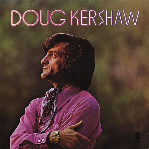 Play & Download Doug Kershaw by Doug Kershaw | Napster