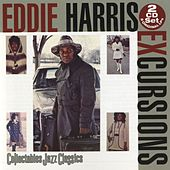 Play & Download Excursions by Eddie Harris | Napster