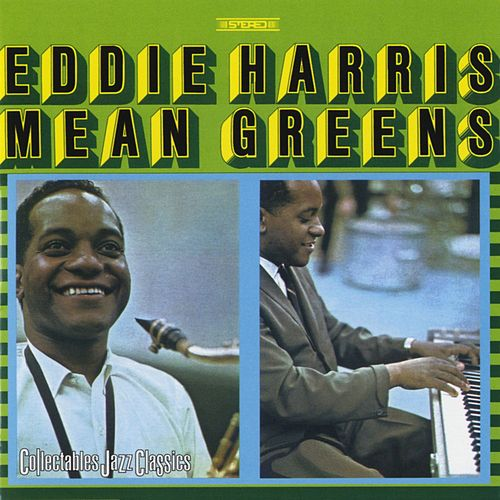 Mean Greens by Eddie Harris