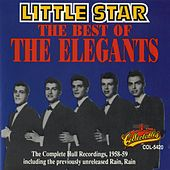 Little Star:  The Best Of The Elegants by The Elegants