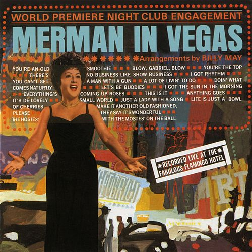 Merman In Vegas by Ethel Merman