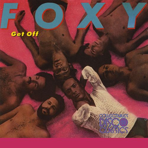 Play & Download Get Off by Foxy | Napster