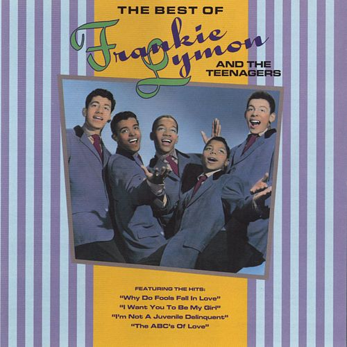 The Best Of Frankie Lymon & The Teenagers by Frankie Lymon and the Teenagers