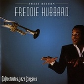 Play & Download Sweet Return by Freddie Hubbard | Napster