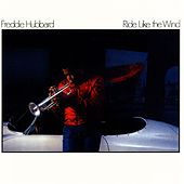 Play & Download Ride Like The Wind by Freddie Hubbard | Napster