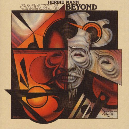 Play & Download Gagaku & Beyond by Herbie Mann | Napster