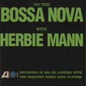 Do the Bossa Nova by Herbie Mann