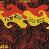 Play & Download Latin Fever by Herbie Mann | Napster