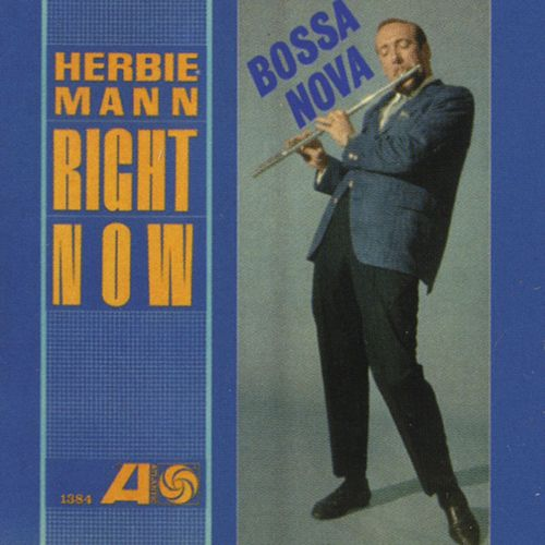 Play & Download Right Now by Herbie Mann | Napster