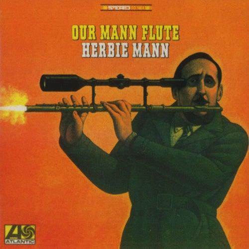 Our Mann Flute by Herbie Mann