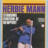 Play & Download Standing Ovation A Newport by Herbie Mann | Napster