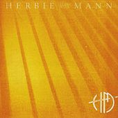 Play & Download Yellow Fever by Herbie Mann | Napster