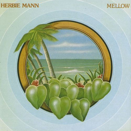Play & Download Mellow by Herbie Mann | Napster