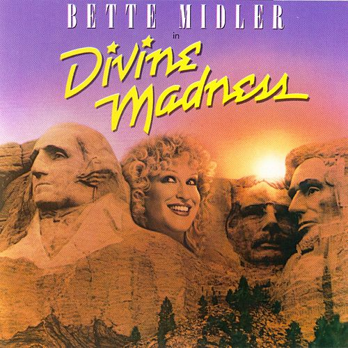 Play & Download Divine Madness by Bette Midler | Napster