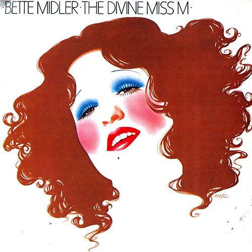 The Divine Miss M by Bette Midler