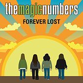 Play & Download Forever Lost by The Magic Numbers | Napster