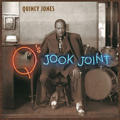 Play & Download Q's Jook Joint by Quincy Jones | Napster