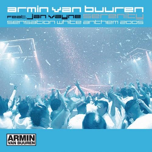 Play & Download Serenity (sensation White Anthems 2005) by Armin Van Buuren | Napster