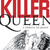 Play & Download Killer Queen:  A Tribute To Queen by Various Artists | Napster