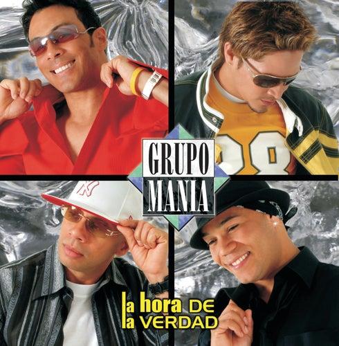 Play & Download La Hora De La Verdad by Grupo Mania   Napster