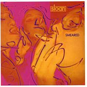 Play & Download Smeared by Sloan | Napster