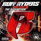 Play & Download Ruff Ryders, Vol. 4: The Redemption by Various Artists | Napster