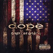 Play & Download American Apathy by Dope | Napster