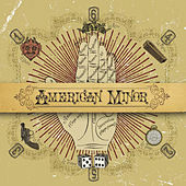 Play & Download American Minor by American Minor | Napster
