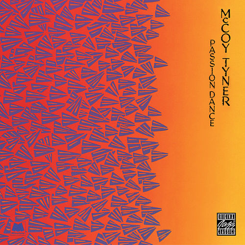 Play & Download Passion Dance by McCoy Tyner | Napster