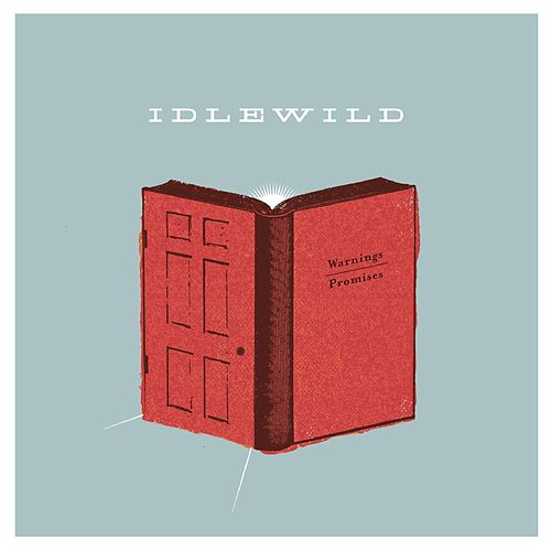Warnings/Promises by Idlewild