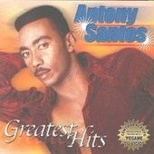 Play & Download Greatest Hits by Antony Santos | Napster