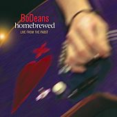 Play & Download Homebrewed: Live From the Pabst by BoDeans | Napster