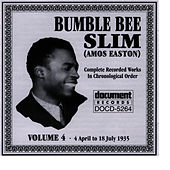 Play & Download Bumble Bee Slim Vol. 4 1935 by Bumble Bee Slim | Napster