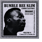 Bumble Bee Slim Vol. 8 1937-1951 by Bumble Bee Slim