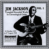 Jim Jackson Vol. 1 (1927-1928) by Jim Jackson