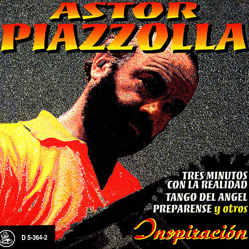 Play & Download Inspiración by Astor Piazzolla | Napster
