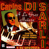 Play & Download A La Gran Muñeca by Carlos DiSarli | Napster