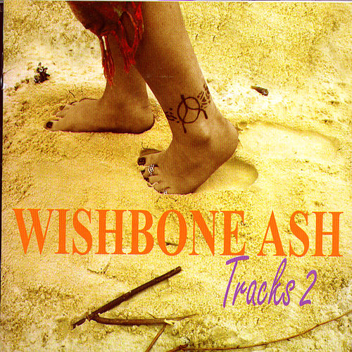 Play & Download Tracks 2 by Wishbone Ash | Napster