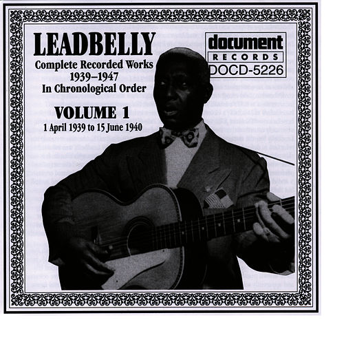 Play & Download Leadbelly Vol. 1 1939-1940 by Leadbelly | Napster