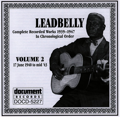 Play & Download Leadbelly Vol. 2 1940-1943 by Leadbelly | Napster