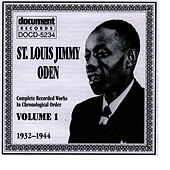 Play & Download St. Louis Jimmy Oden Vol. 1 1932-1944 by St. Louis Jimmy Oden | Napster
