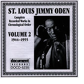 Play & Download St. Louis Jimmy Oden Vol. 2 1944-1955 by St. Louis Jimmy Oden | Napster