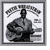 Play & Download Peetie Wheatstraw Vol. 1 1930-1932 by Peetie Wheatstraw | Napster