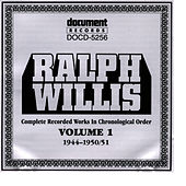 Ralph Willis Vol. 1 1944-1951 by Ralph Willis