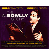 Play & Download The Al Bowlly Story by Al Bowlly | Napster