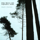 Short Stories by Evan Parker