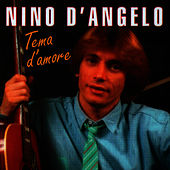 Play & Download Tema D'Amore by Nino D'Angelo | Napster