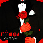 Play & Download Eccomi Qua by Nino D'Angelo | Napster