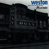 Play & Download Matinee by Weston | Napster