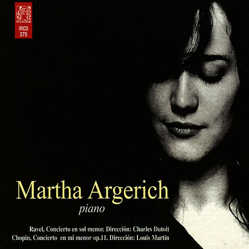 Maurice Ravel / Federic Chopin by Martha Argerich